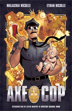 """The hit web and print series """"Axe Cop"""" was a tough act to follow."""