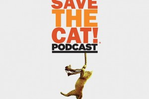 <i>Save the Cat!®</i> Podcast: Your First Ten Pages